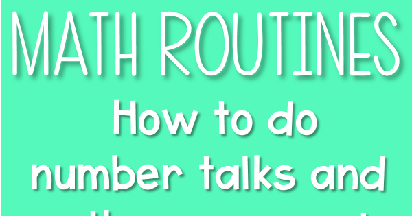 Research and Play: Number Talks and Warm Ups: Meaningful Math Routines