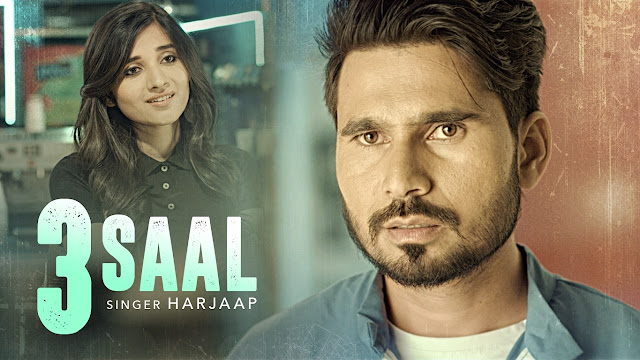 3 Saal Lyrics By Harjaap, Pav Dharia | New Punjabi Song