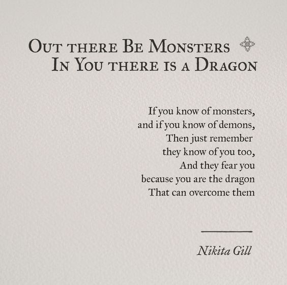 There Be Dragons Quote: Stranger In A Strange Land: Out There Be Monsters, In You
