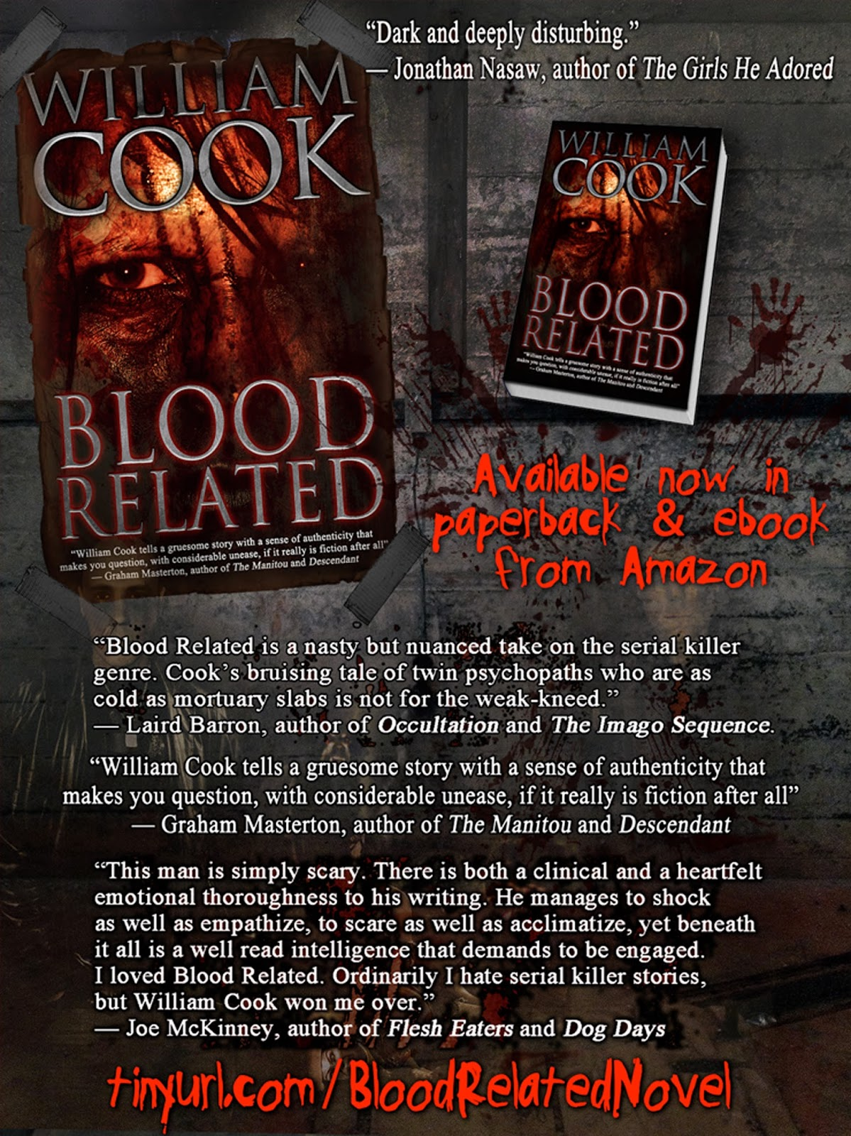 William cook writer blood related now available in print ebook to receive some fantastic blurbsreviews from some of the leading authors in the horror and thriller genres this is what graham masterton best selling fandeluxe Images