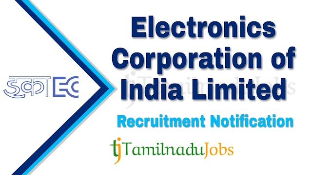 ECIL Recruitment notification of 2019 - for Technical Officer and Scientific Assistant - 15 post