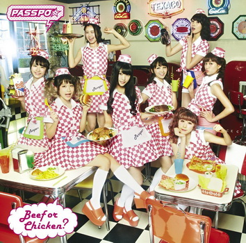 [MUSIC VIDEO] PASSPO☆ – Beef or Chicken? (2015/5/13)