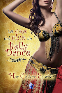 Las chicas del Club de Belly Dance - Mar Cantero Sánchez