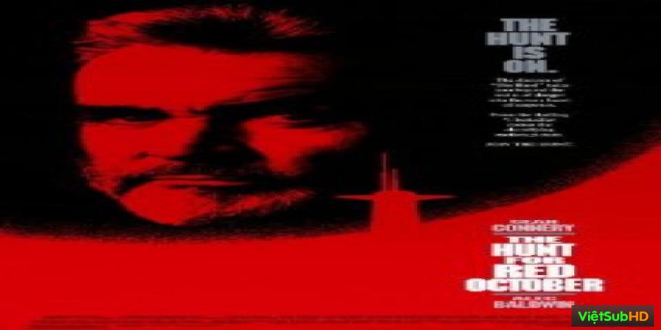 Phim Cuộc Truy Đuổi Dưới Đáy Trùng Khơi VietSub HD | The Hunt for Red Octobe 1990