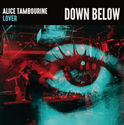 Down Below degli Alice Tambourine Lover, 2019