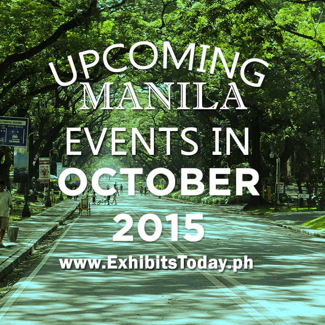 Upcoming Manila Events in October 2015