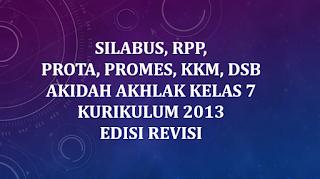 √ Perangkat Pembelajaran Akidah Akhlak MTs Kelas 7 Kurikulum 2013 (Revisi)
