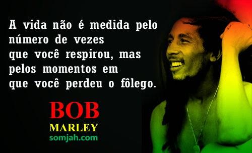 Fraces De Bob Marley: Frases De Reggae BOB MARLEY Em IMAGENS