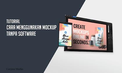 Cara Menggunakan Mockup Tanpa Software