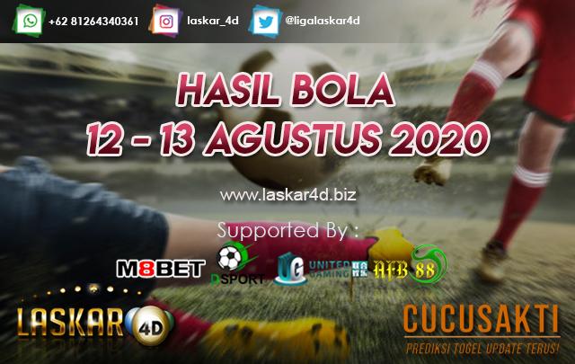 HASIL BOLA JITU TANGGAL 12 - 13 AGUSTUS 2020