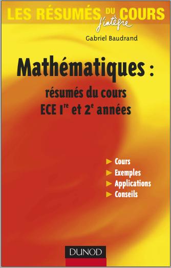 Livre : Mathématiques - Résumé du cours en fiches - ECE 1re et 2e années PDF