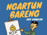 Ngartun bareng kartunis muda Arif Srabilor