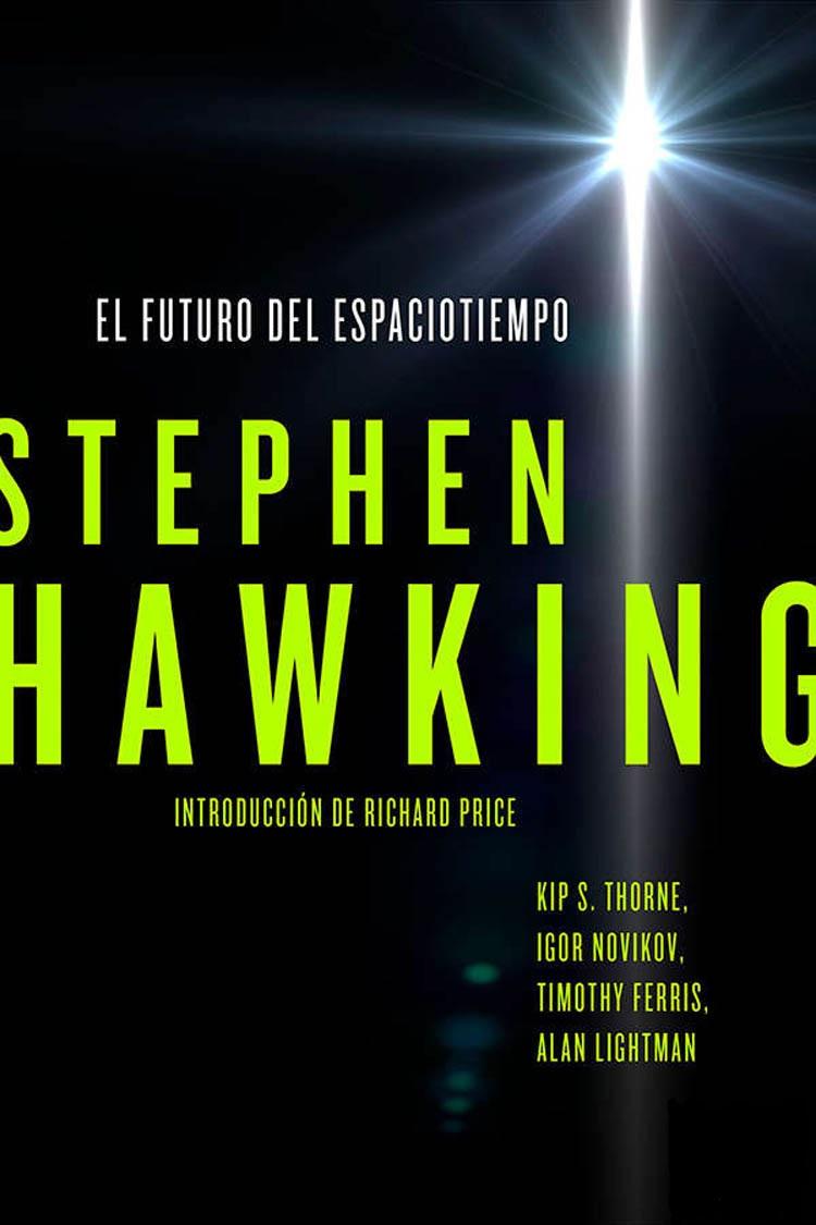 El futuro del espaciotiempo – Stephen Hawking [MultiFormato]