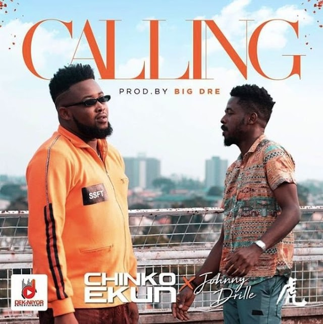 [Music] Chinko Ekun Ft. Johnny Drille – Calling