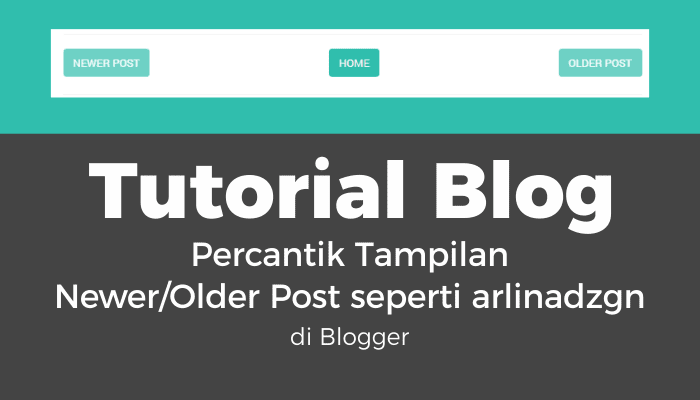 percantik tampilan newer/older post blog