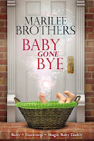 Baby Gone Bye by Marilee Brothers