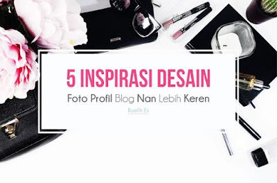 5-inspirasi-desain-foto-profil-blog