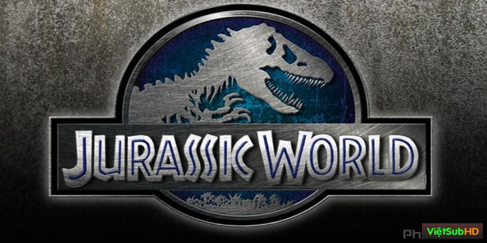 Phim Công Viên Kỷ Jura 4 VietSub HD | Jurassic World (jurassic Park 4) 2015