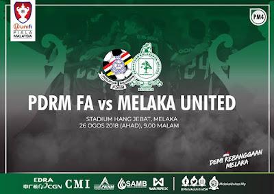 Live Streaming PDRM vs Melaka United Piala Malaysia 26.8.2018