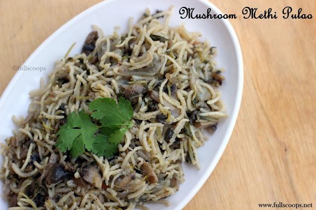 Mushroom Methi Pulao