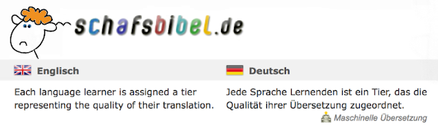 "schafsbibel.de ""Each language learner is assigned a tier representing the quality of their translations"" // ""Jede Sprache Lernenden ist ein Tier, das die Qualität ihrer Übersetzungen zugeordnet"""