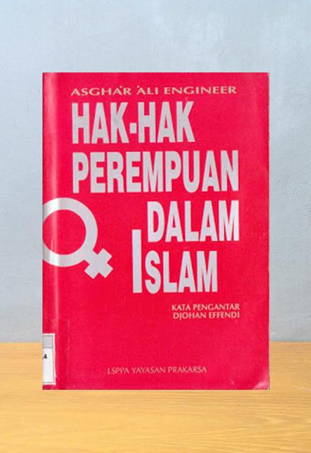 HAK-HAK PEREMPUAN DALAM ISLAM, Asghar Ali Engineer
