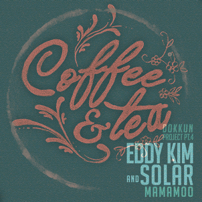 [Single] Eddy Kim, Solar (Mamamoo) – DOKKUN Project Part 4