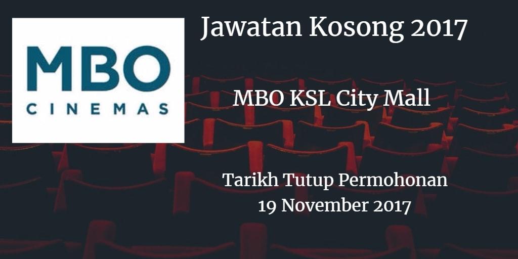 Jawatan Kosong MBO KSL City Mall 19 November 2017