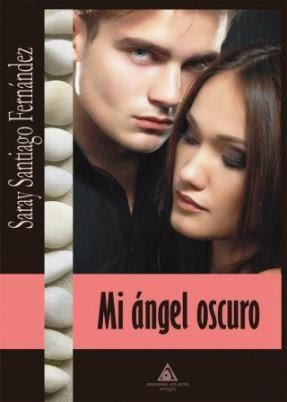 Reseña: Mi ángel oscuro | Saray Santiago Fernández