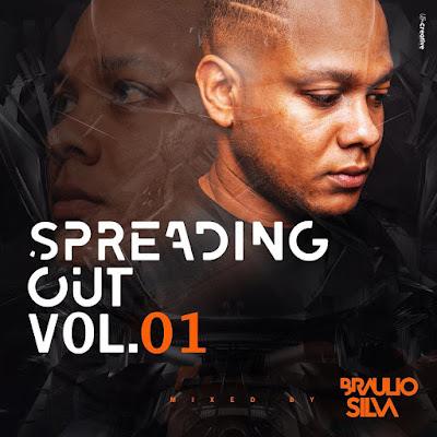 Dj Braúlio Silva - Spreading Out Vol.1