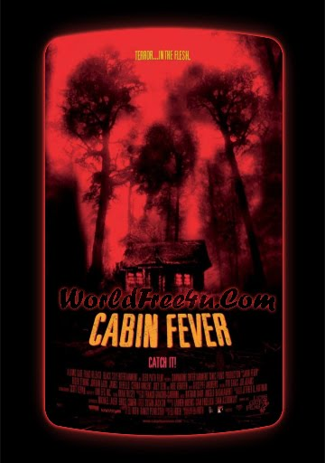Poster Of Cabin Fever (2002) Full Movie Hindi Dubbed Free Download Watch Online At worldfree4u.com