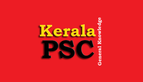 Kerala PSC - General Knowledge Question and Answers - 1