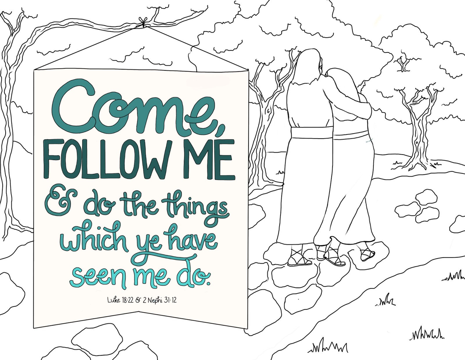 Coloring Pages For Following Jesus.  Come follow me and do the things which ye have seen a mashup of 2 scriptures one from New Testament Book Mormon just what i squeeze in coloring page 10