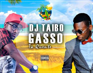 DJ Taibo & Gasso - Tá Quente