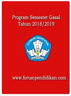 Program Semester Gasal Tahun Pelajaran 2018/2019