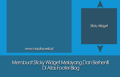 Cara Membuat Widget Mengikuti Scroll atau Sticky pada Blog