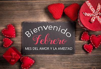 Bienvenido Febrero Mes Del Amor Y La Amistad