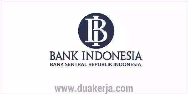 Lowongan Kerja Bank Indonesia Terbaru 2019