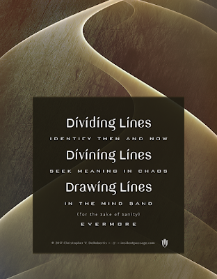 Lines of Exploration 5 Copyright 2017 Christopher V. DeRobertis. All rights reserved. insilentpassage.com