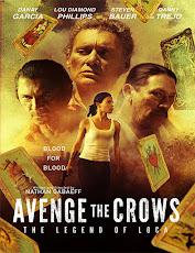 pelicula Vengar a los Cuervos (Avenge the Crows) (2017)