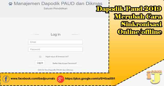 Dapodik Paud 2019 Merubah Cara Sinkronisasi Online/offline