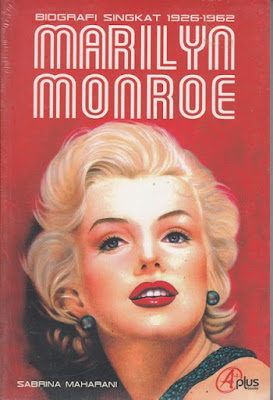 Biografi Singkat 1926-1962 Marilyn Monroe