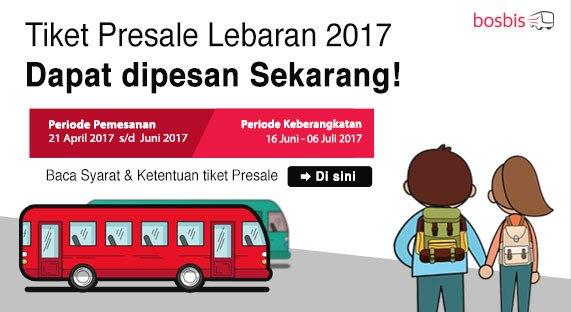 Tiket Presale Mudik Lebaran 2017 dari Bosnis Sudah Dibuka