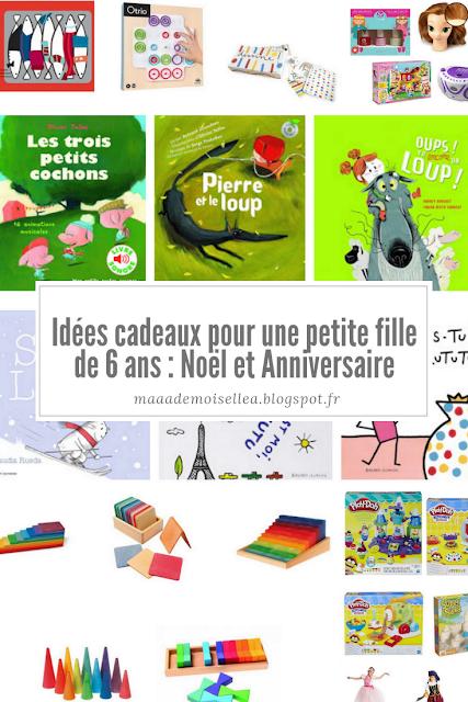 Maaademoiselle A Idées Cadeaux Pour Une Petite Fille De