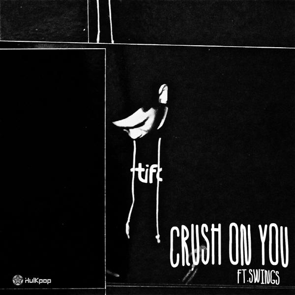CRUSH – Crush On You – Single