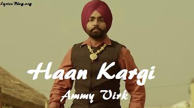 Haan Kargi Lyrics - Ammy Virk