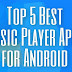 Top 5 Best Music Player Apps for Android 2018