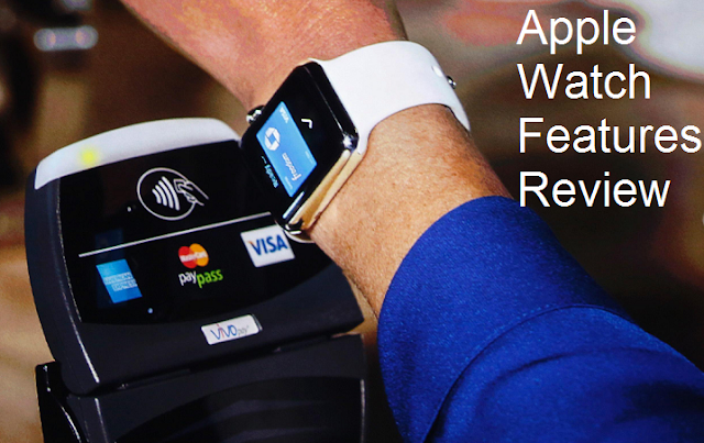 Apple Watch Features Review