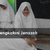 Tata Cara Mengkafani Jenazah Sesuai Syariat Lengkap