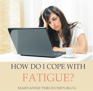 How to cope with fatigue